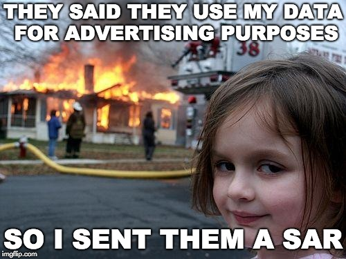 They said they use my data for advertising purposes. I sent them a SAR